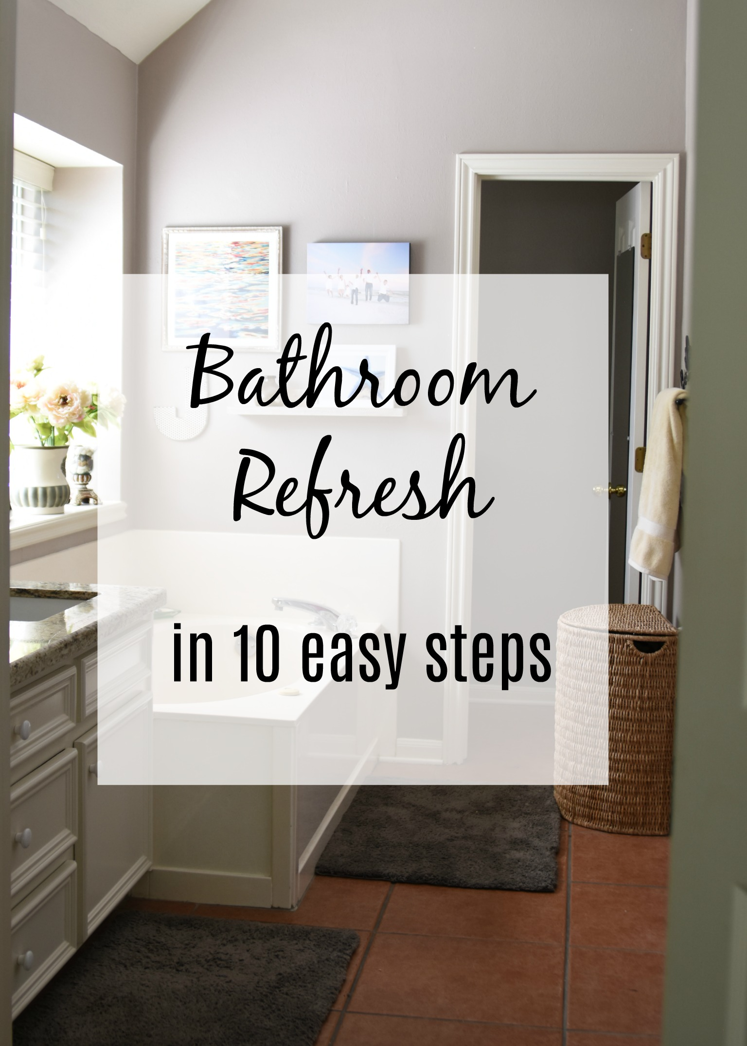 Bathroom Refresh In 10 Easy Steps