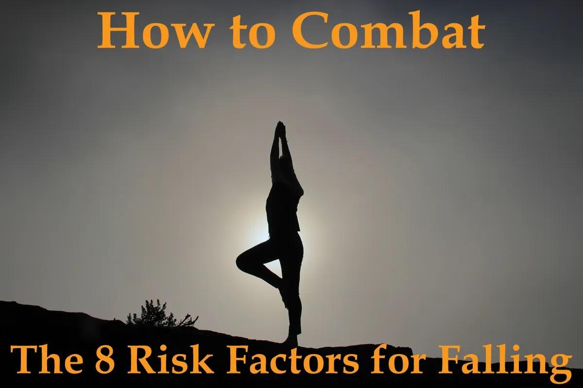 8 Risk Factors for Falling