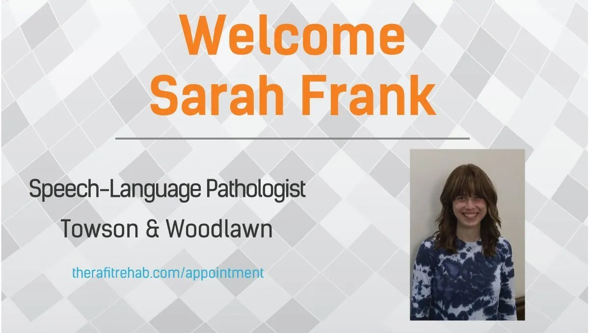 Welcome Sarah Frank, SLP, to Therafit Rehab