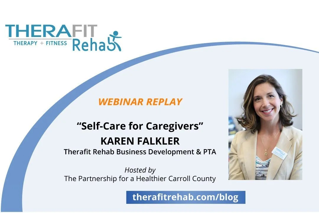Self-Care for Caregivers Webinar Replay with Karen Falkler