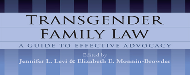 GLAD Publishes Groundbreaking Transgender Family Law Book