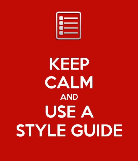 Keep calm and use a style guide