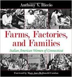 farms, factories and families Connecticut