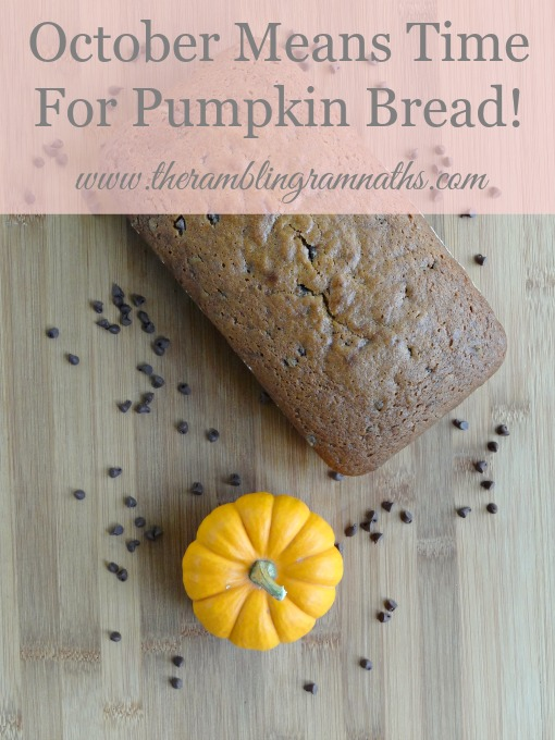 October Means Time for Pumpkin Bread