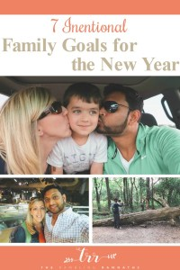7 Intentional Family Goals for the New Year