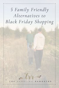 5 Family Fun Alternatives to Black Friday Shopping