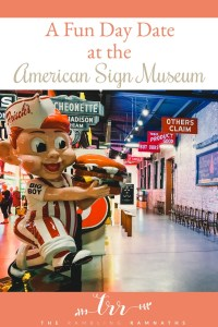 A Fun Day Date at the American Sign Museum