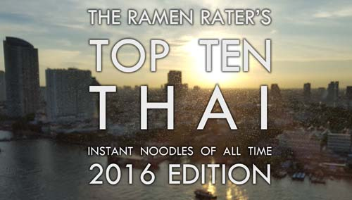 The Ramen Rater's Top Ten Thai Instant Noodles Of All Time 2016 Edition