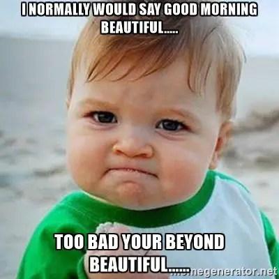 beautiful good morning meme
