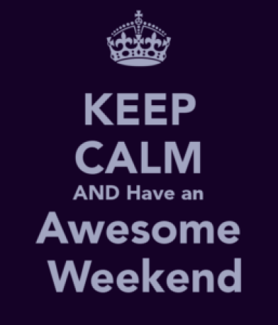 Have an Awesome Weekend Quotes