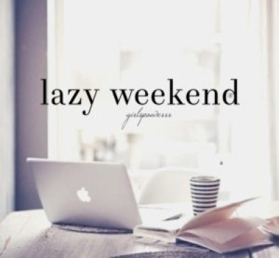 Lazy weekend quotes
