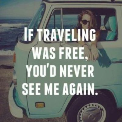 Quotes Road Trip Wanderlust
