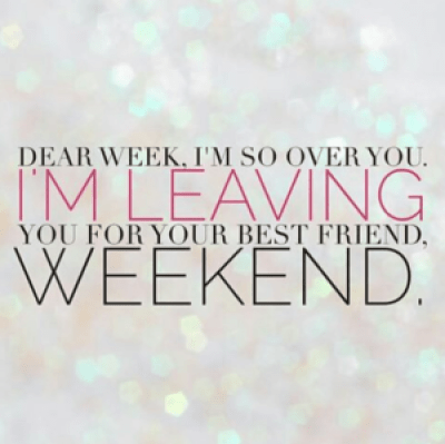Weekend quotes for her