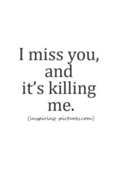 Missing you badly quotes for her