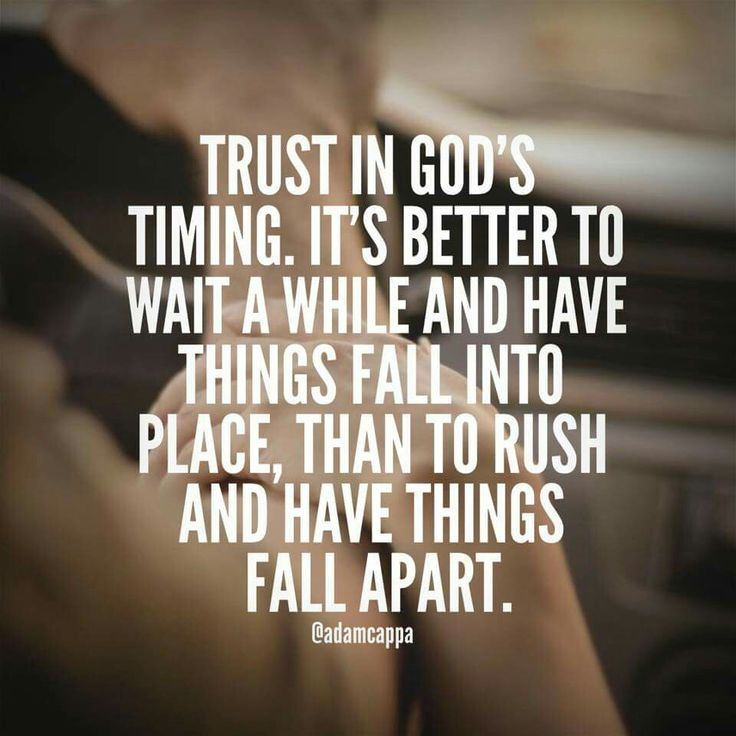Quotes About Waiting For Gods Timing The Random Vibez