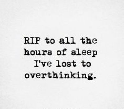 Can't go to Sleep Quotes