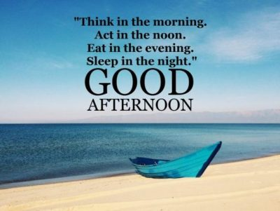 Quotes For Good Afternoon