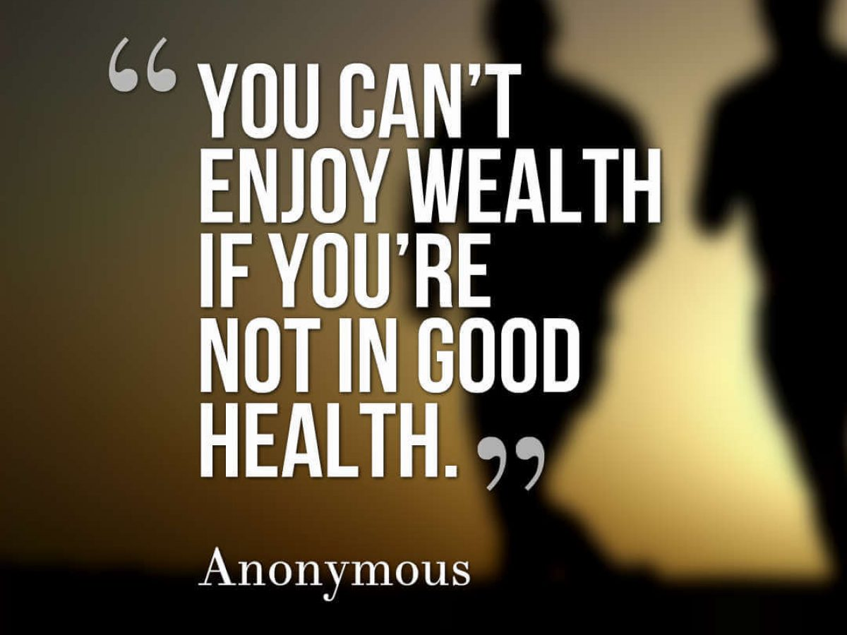 40 Best Health Is Wealth Quotes Images And Pictures