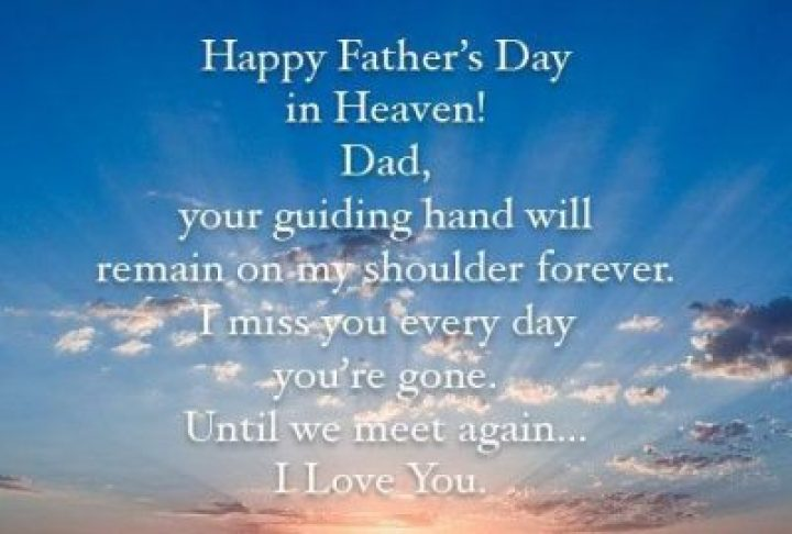 Happy Fathers Day In Heaven Dad