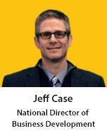 Meet Jeff Case, National Director of Business Development