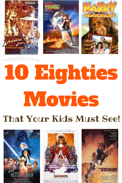 10 80s Movies That Your Kids Must See!