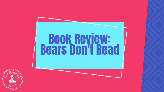 Bears Don't Read
