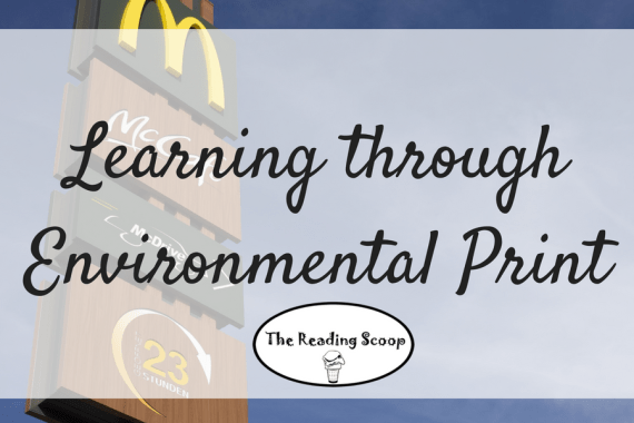 Environmental Print, Learning through Print, McDonalds, Childhood