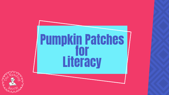 Pumpkin Patches for Literacy