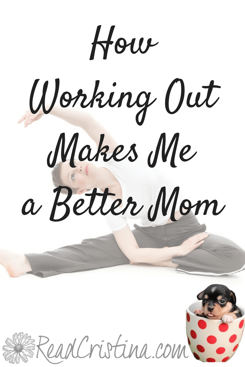 How Working Out Makes me a Better Mom