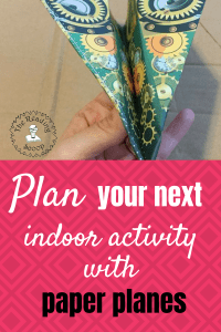 Looking for an awesome indoor activity? Play with paper planes! Learning and playing in one. #thereadingscoop #paperplanes #childhood