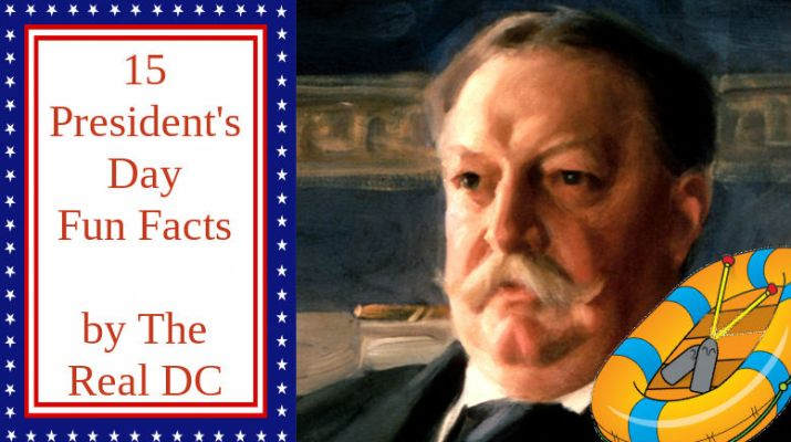 15 President's Day Fun Facts: Which President Drowned In Office? Taft