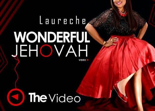 Wonderful Jehovah by Laureche