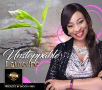 "New Hot Single ""UNSTOPPABLE"" by Laureche"