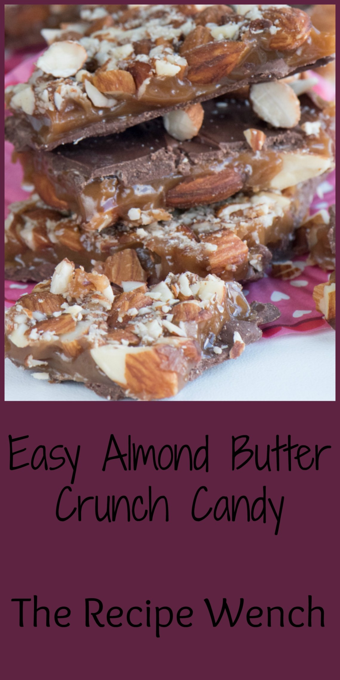 Homemade Almond Butter Crunch - I can't stop eating it! | The Recipe Wench