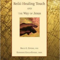 Reiki Healing Touch And the Way of Jesus