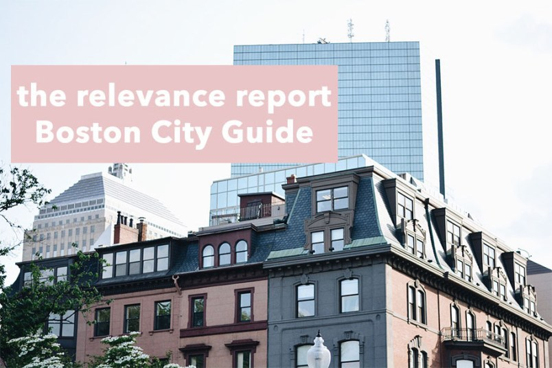 boston_city_guide_the_relevance_report