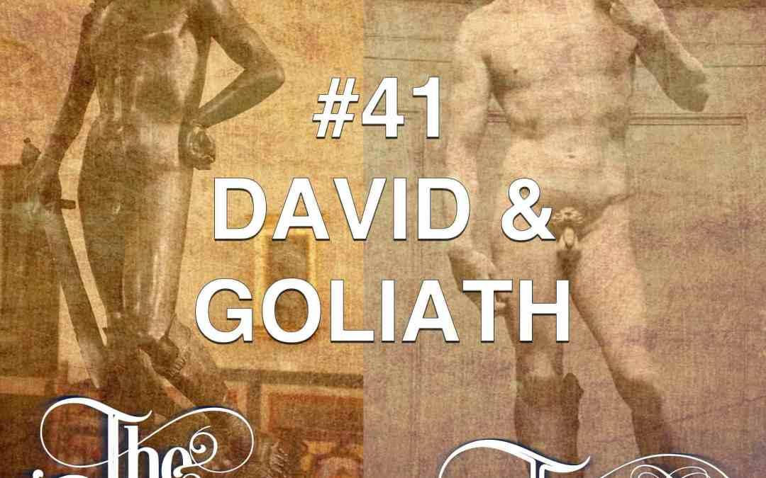 #41 David & Goliath
