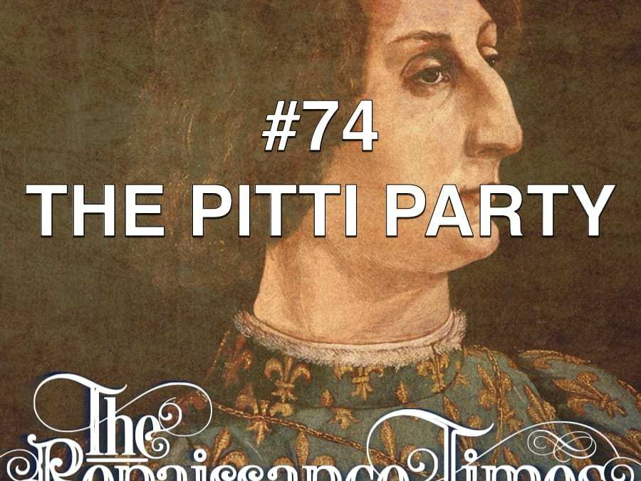 #74 – The Pitti Party
