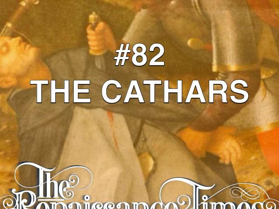 #82 – The Cathars