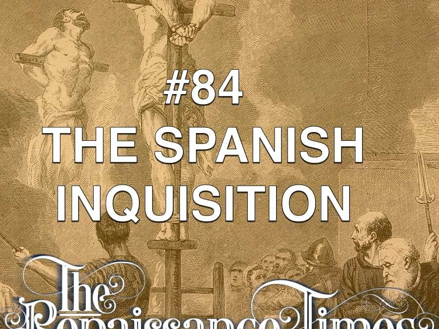 #84 – The Spanish Inquisition