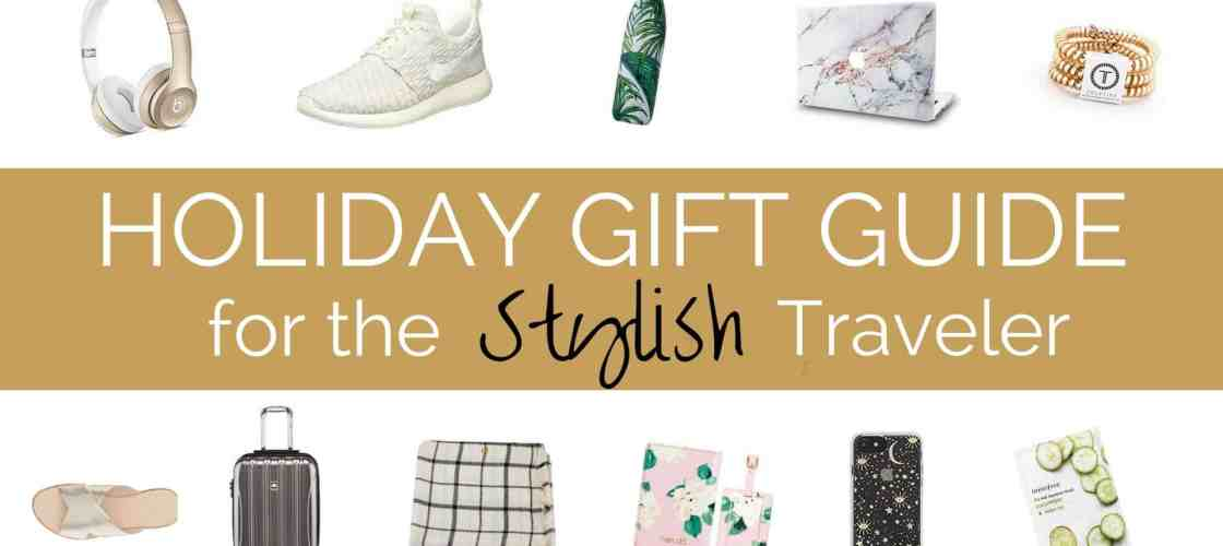 HOLIDAY GIFT GUIDE FOR THE STYLISH TRAVELER