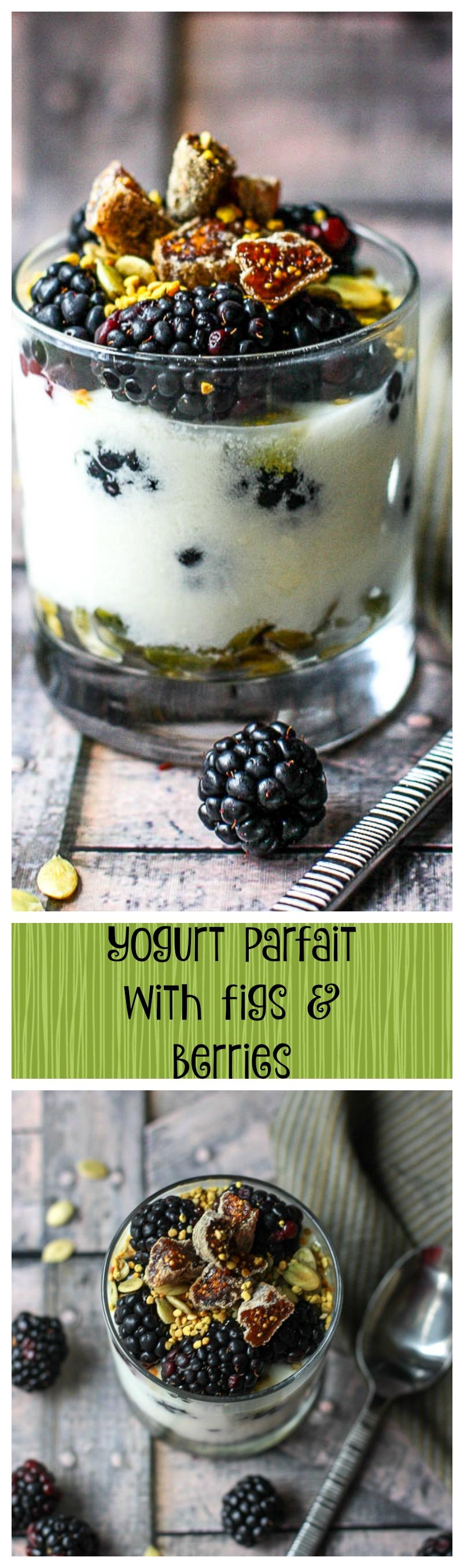 berry fig yogurt parfait