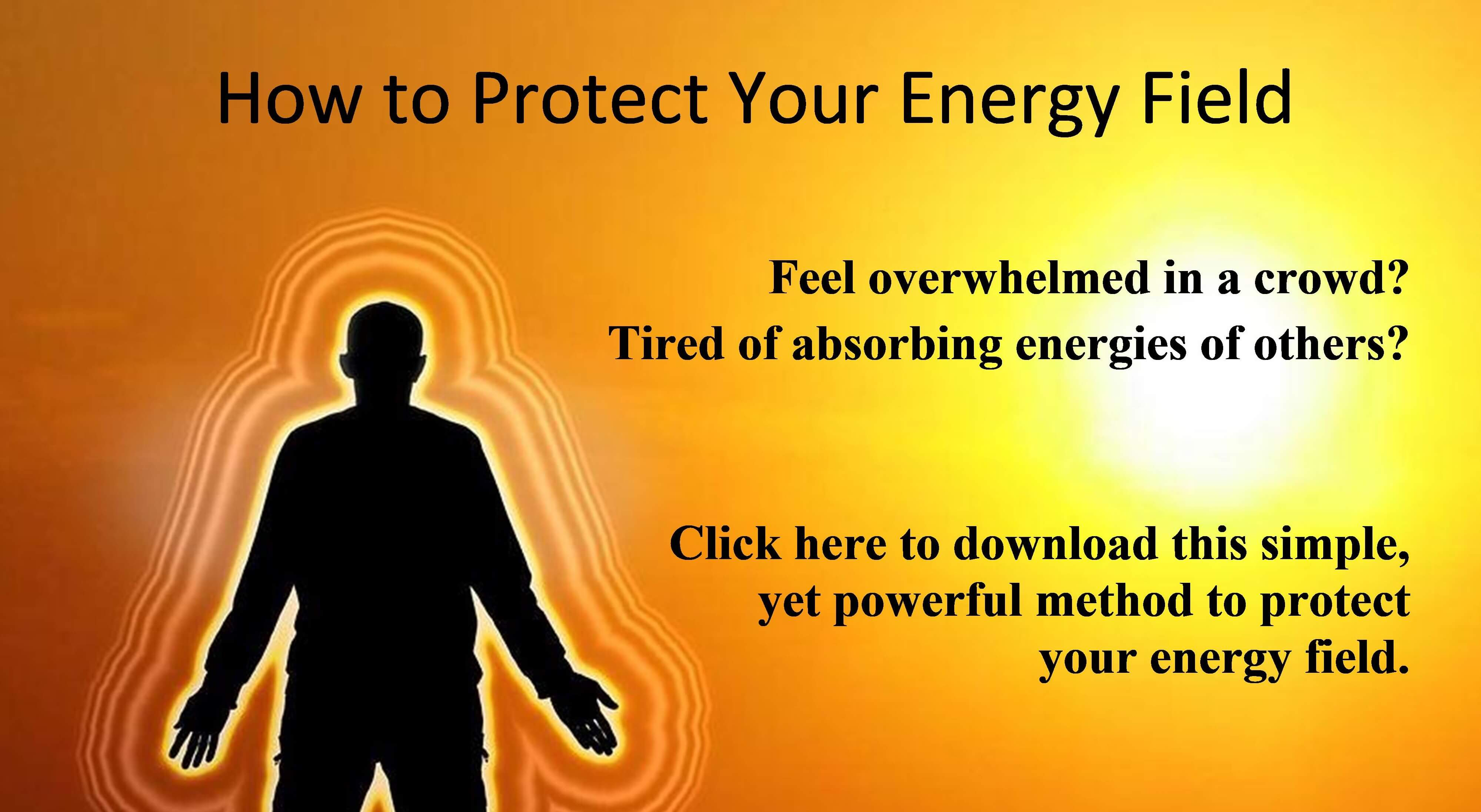 """Male shadow figure with title, """"How to Protect Your Energy Filed."""""""