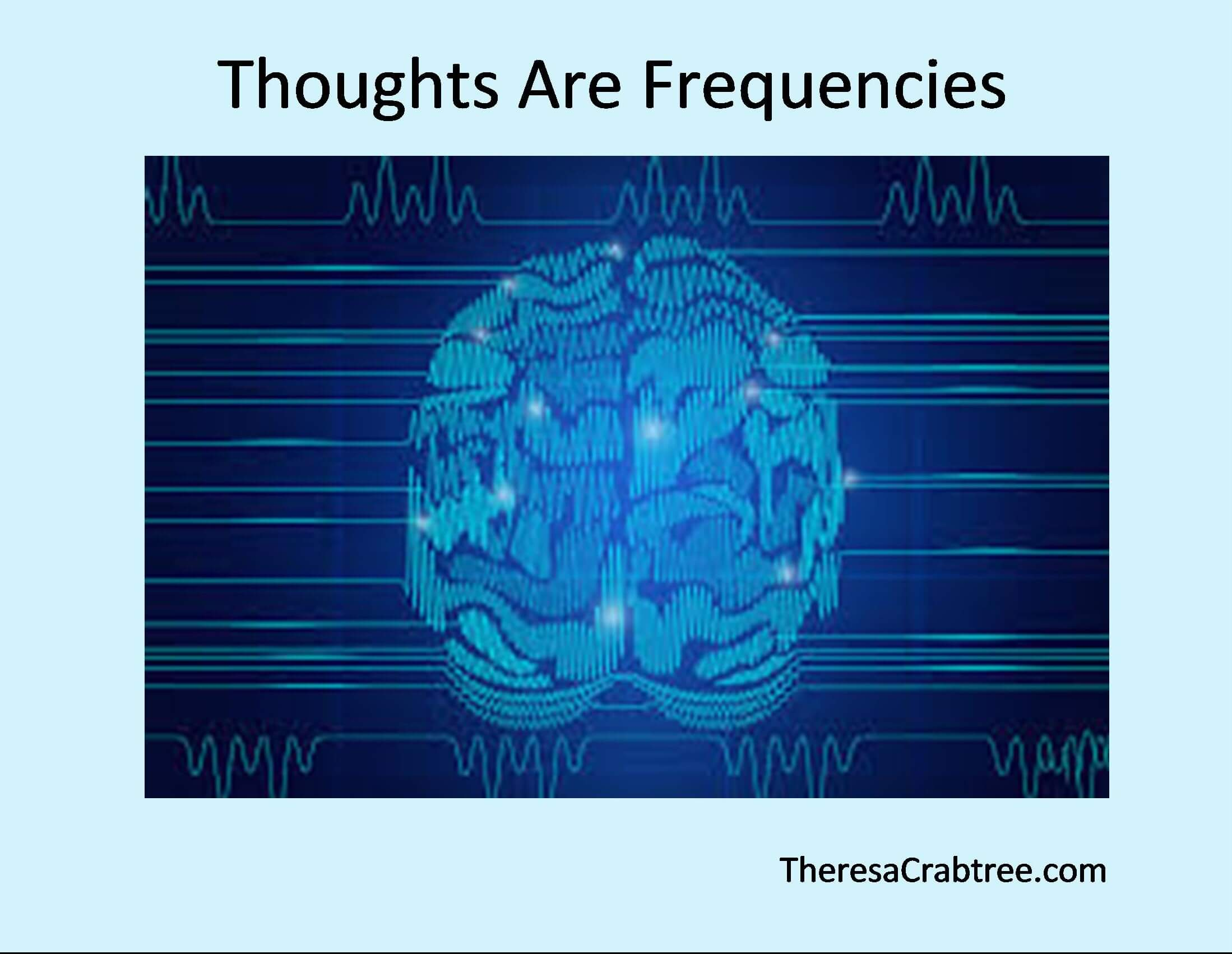 Soul Connection 21 ~ Thoughts are Frequencies