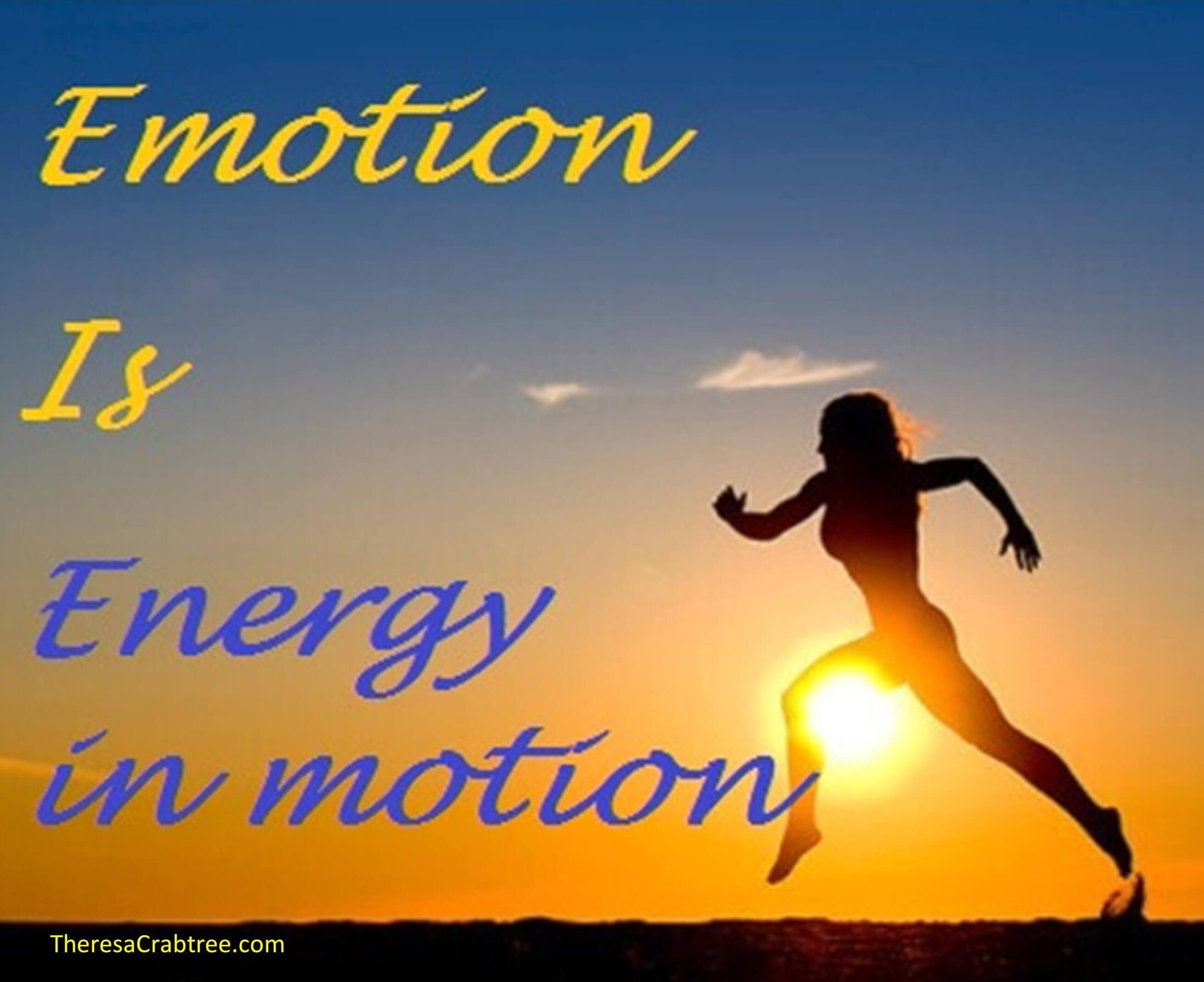Soul Connection 54 ~ Emotion is Energy in Motion