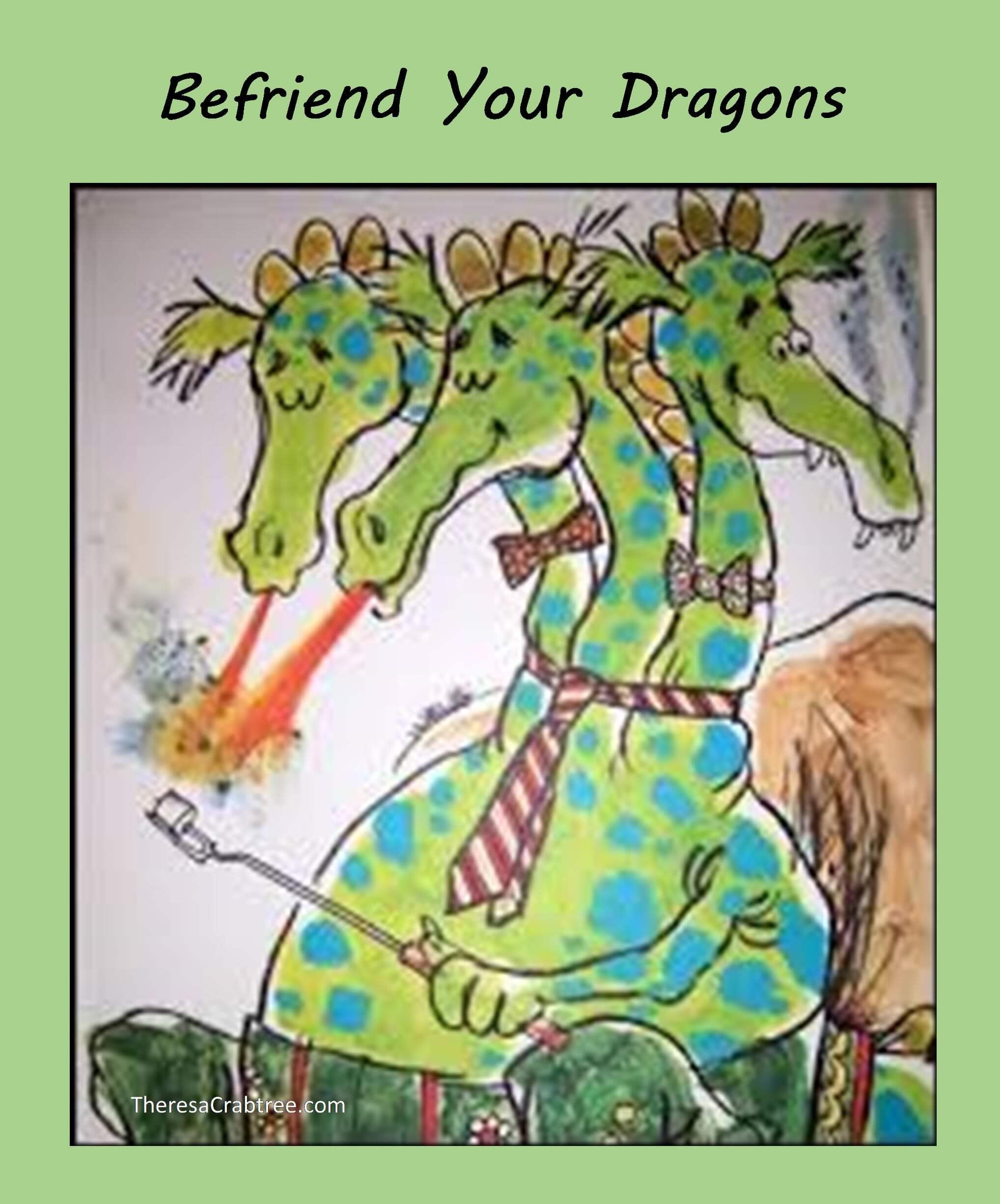 Soul Connection 91 ~ Befriend Your Dragons