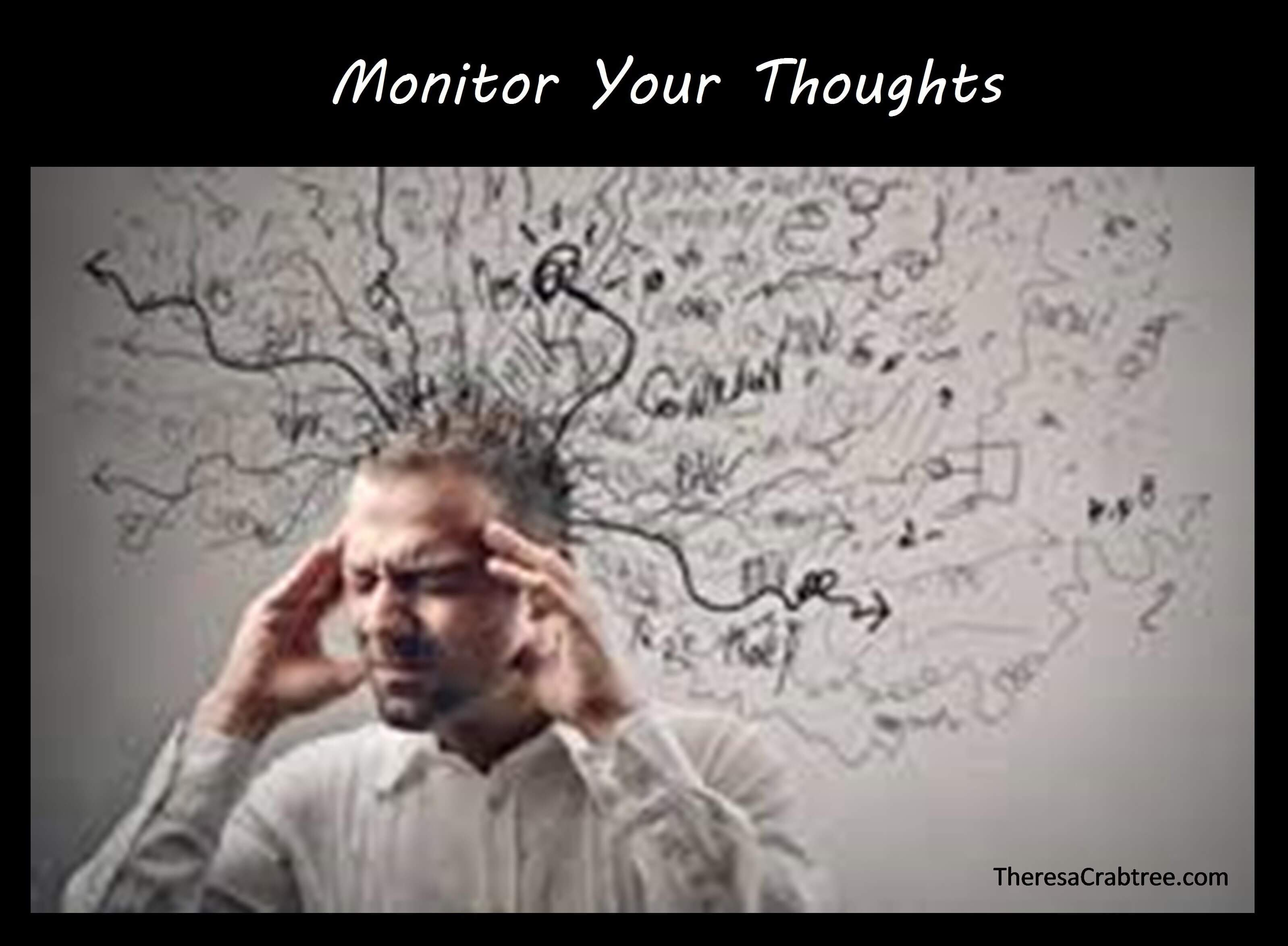 Soul Connection 94 ~ Monitor Your Thoughts