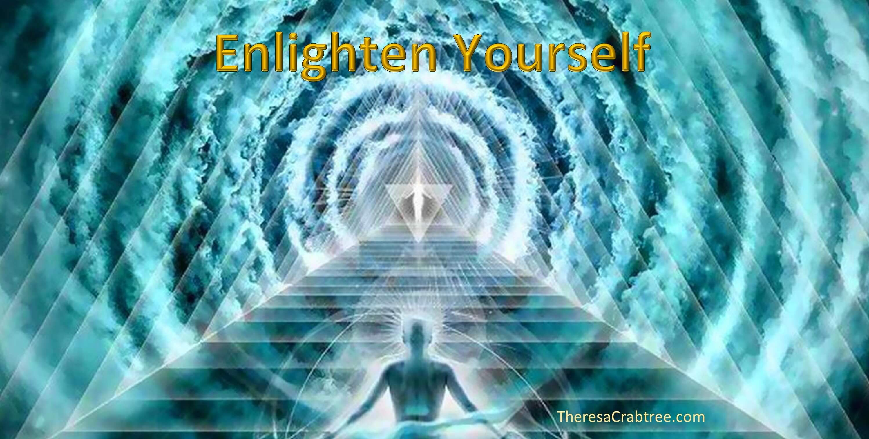 Enlighten Yourself