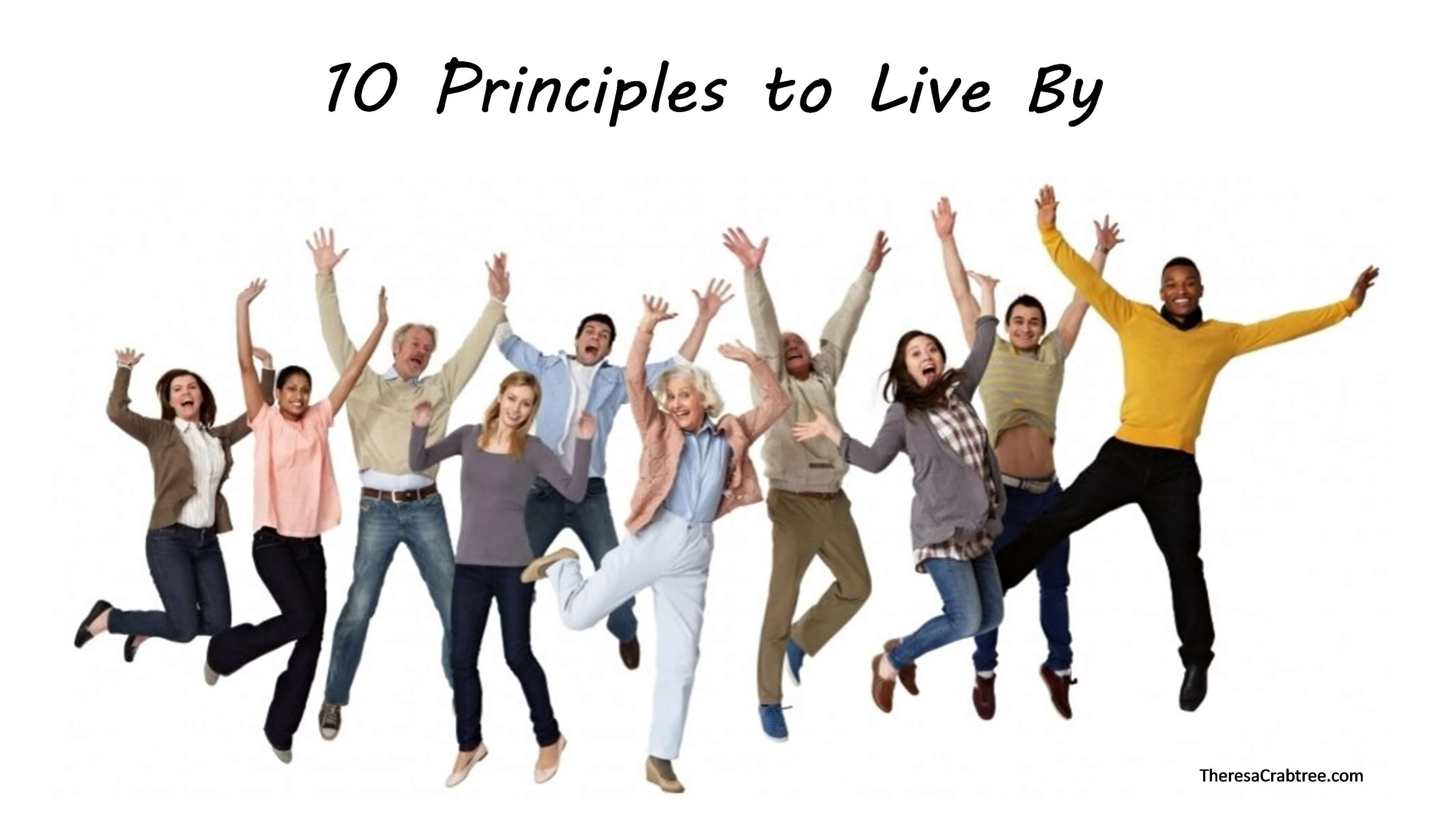 10 Principles to Live By