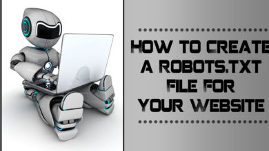 Why You Need a Robots.txt File For Your Website & How to Create One